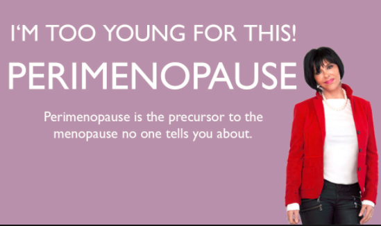 Perimenopause: Symptoms, Treatments